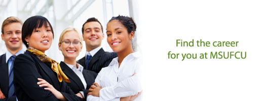 Find the career for you at MSUFCU